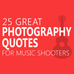 25-Great-Photography-Quotes-for-Music-Shooters-1