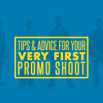Tips-&-Advice-for-Your-Very-First-Promo-Shoot-(4)