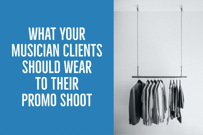 What Your Musician Clients Should Wear to Their Promo Shoot